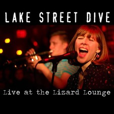 Live At The Lizard Lounge by Lake Street Dive