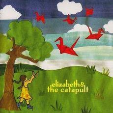 Elizabeth & The Catapult