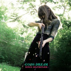 Gods Dream mp3 Album by Ringo Deathstarr