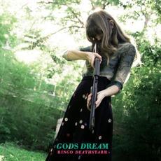Gods Dream mp3 Album by Ringo Deathstarr