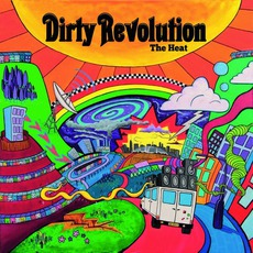 The Heat mp3 Album by Dirty Revolution