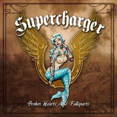 Broken Hearts And Fallaparts mp3 Album by SuperCharger