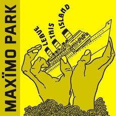 Leave This Island mp3 Album by Maxïmo Park