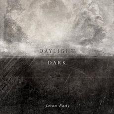 Daylight & Dark mp3 Album by Jason Eady