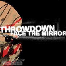 Face The Mirror by Throwdown