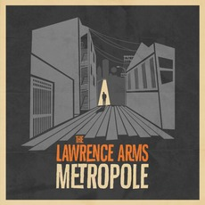 Metropole (Deluxe Edition) mp3 Album by The Lawrence Arms