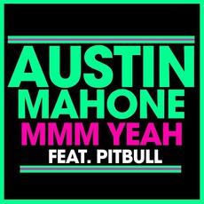 Mmm Yeah mp3 Single by Austin Mahone