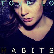 Habits mp3 Single by Tove Lo