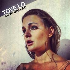 Love Ballad mp3 Single by Tove Lo