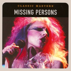 Classic Masters - Missing Persons