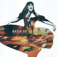 Basia On Broadway: Live At The Neil Simon Theatre mp3 Live by Basia