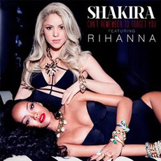 Can't Remember To Forget You mp3 Single by Shakira Feat. Rihanna