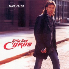 Time Flies mp3 Album by Billy Ray Cyrus