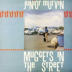Muggers In The Street (Remastered)