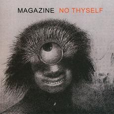 No Thyself (Limited Edition) mp3 Album by Magazine