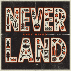Never Land mp3 Album by Andy Mineo
