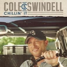 Chillin' It mp3 Single by Cole Swindell
