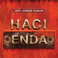 Hacienda mp3 Album by The Jeff Lorber Fusion