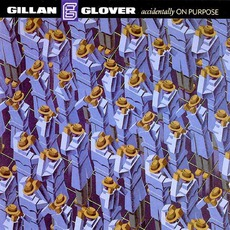 Accidentally On Purpose by Gillan & Glover