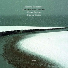 Dance Without Answer mp3 Album by Norma Winstone