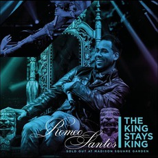 The King Stays King - Sold Out At Madison Square Garden (Live) mp3 Live by Romeo Santos