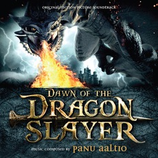 Dawn Of The Dragonslayer: Original Motion Picture Soundtrack