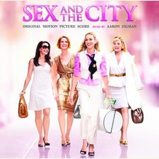 Sex And The City: Original Motion Picture Score
