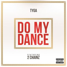 Do My Dance (Feat. 2 Chainz)