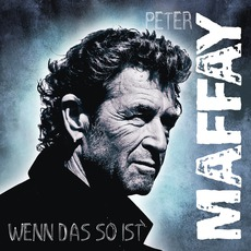 Wenn Das So Ist (Premium Edition) by Peter Maffay