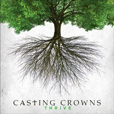 Thrive mp3 Album by Casting Crowns