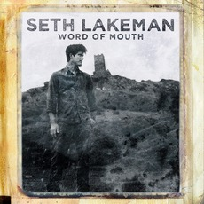 Word Of Mouth mp3 Album by Seth Lakeman