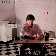 I Can't Stand Still mp3 Album by Don Henley