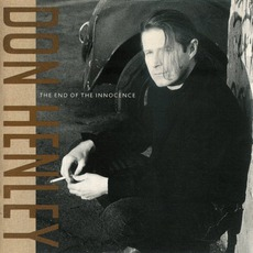 The End Of The Innocence mp3 Album by Don Henley