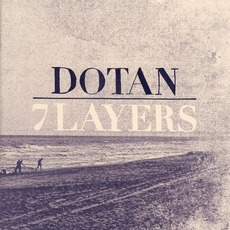 7 Layers mp3 Album by Dotan