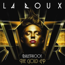 Bulletproof (The Gold EP) mp3 Album by La Roux