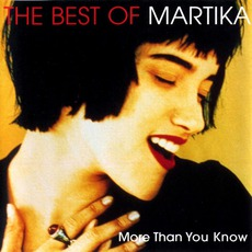 The Best Of Martika: More Than You Know mp3 Artist Compilation by Martika