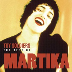 Toy Soldiers: The Best Of Martika mp3 Artist Compilation by Martika