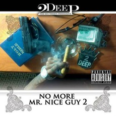 No More Mr. Nice Guy 2 mp3 Album by 2Deep