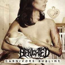 Carnivore Sublime (Deluxe Edition)