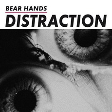 Distraction mp3 Album by Bear Hands