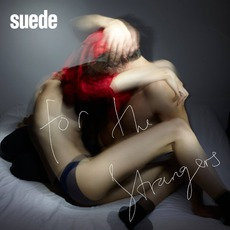 For The Strangers mp3 Album by Suede