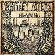 Firewater mp3 Album by Whiskey Myers