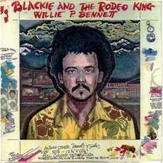 Blackie And The Rodeo King (Remastered)