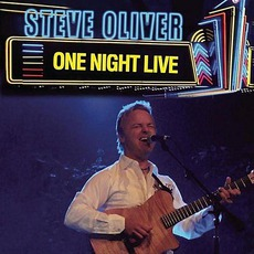 One Night Live mp3 Live by Steve Oliver