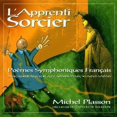 L'Apprenti Sorcier : Poèmes Symphoniques Français (Orchestre National Du Capitole De Toulouse, Michel Plasson Cond.)