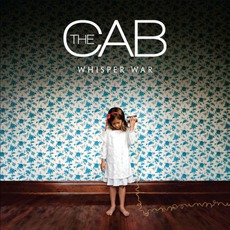 Whisper War mp3 Album by The Cab