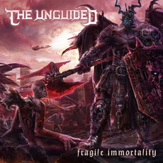 Fragile Immortality (Limited Edition) by The Unguided
