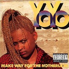 Make Way For The Motherlode mp3 Album by Yo-Yo