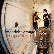 Quiet Little Room mp3 Album by Mandolin Orange