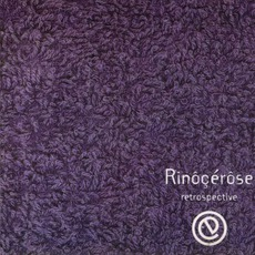 Retrospective by Rinocerose